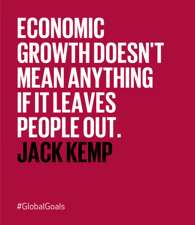 Good Jobs & Economic Growth Jack Kemp Quote